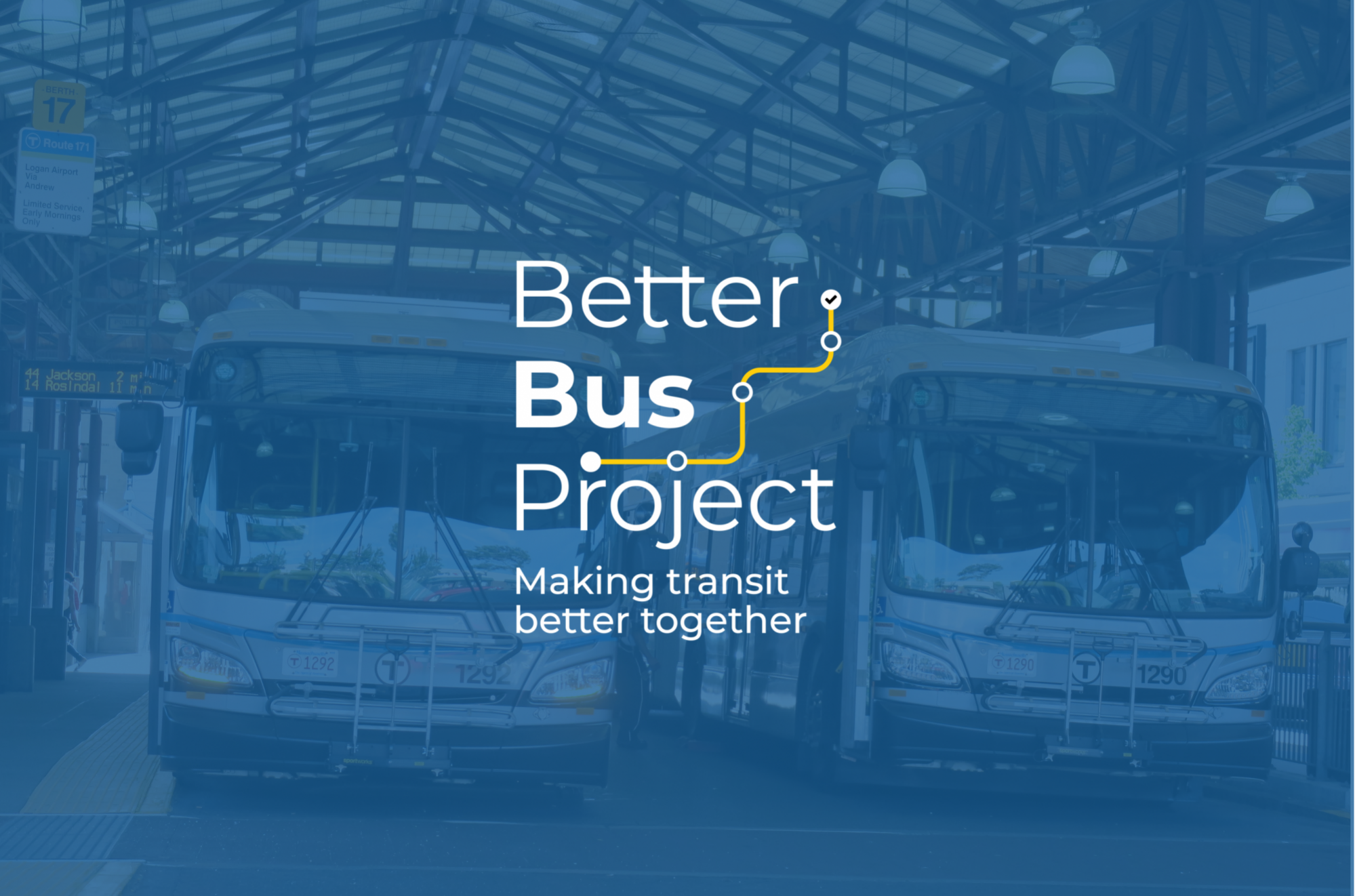 Better Bus Project: Making transit better together