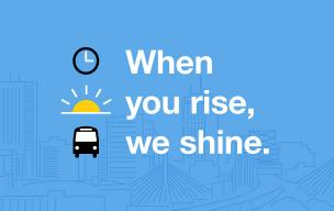 """When you rise, we shine."" Icons of a clock, sunrise, and bus, against a blue background with an outline of the Boston cityscape."