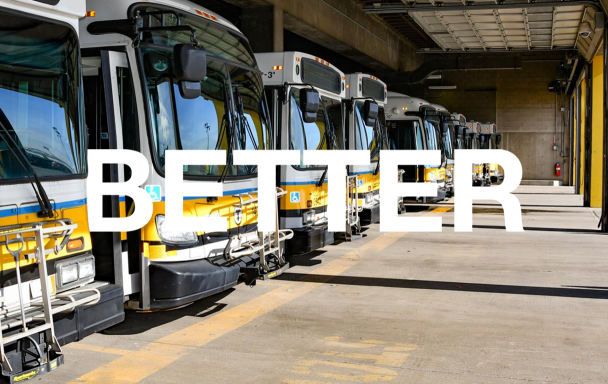 Buses in a garage with Better text overlay