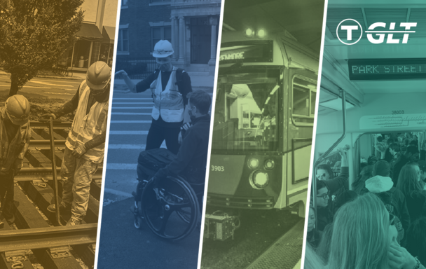 Four slices of images: 1) a construction crew working on the tracks, 2) a T employee with a safety vest and hard hat giving directions to a man in a wheelchair, 3)the exterior of a Green Line train, 4) the interior of a Green Line train, with many riders.