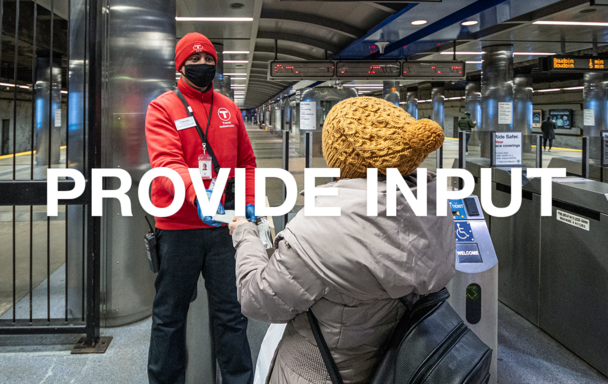 "Overlaid text reads ""Provide Input."" A transit ambassador is talking with a rider in the background."