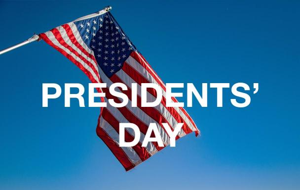 American flag. Overlaid text: Presidents' Day